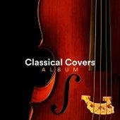 Classical Covers Album de Various Artists