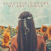 Acoustic Covers of 60s Songs von Various Artists