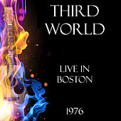 Live in Boston 1976 (Live) by Third World