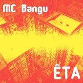 Êta de MC Bangu