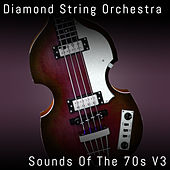 Sounds of the 70s, Vol. 3 von Diamond String Orchestra