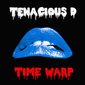 Time Warp by Tenacious D
