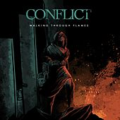 Walking Through Flames by Conflict