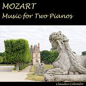 W.A. Mozart - Music for Two Pianos (Sonata K.448, Fuga K.426, Concerto K.595, Quartet K.478) by Claudio Colombo