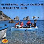 VII Festival della canzone Napoletana 1959: Rarity Music Pop, Vol. 105 von Various Artists