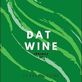 Dat Wine (feat. SP) by J. Prince