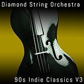 90s Indie Classics, Vol. 3 by Diamond String Orchestra