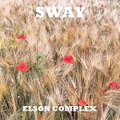 Sway by Elson Complex