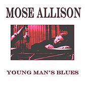 Young Man's Blues (Original Album - Remastered) de Mose Allison