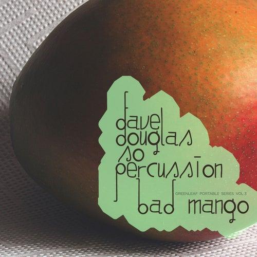 GPS, Vol. 3: Bad Mango by Dave Douglas