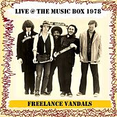 Live @ the Music Box 1978 by Freelance Vandals