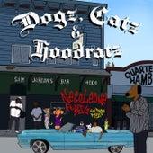 Dogz, Catz, And Hoodratz (Too Tough Remix) [feat. Bazooka Joe Gotti] by Necoleone