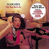 See You In L.A. by Mascara (Disco)