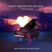 Can't Take My Eyes Off You (Piano & Cello) by Benny Martin