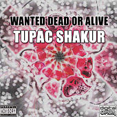 Wanted Dead or Alive de 2Pac