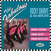 The Fabulous Rocky Sharpe And The Replays von Rocky Sharpe & The Replays