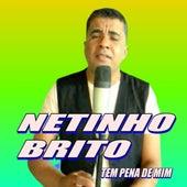 Tem Pena de Mim (Cover) by Netinho Brito