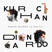 Donde Duerme la Bestia von Kurchan - Di Nardo