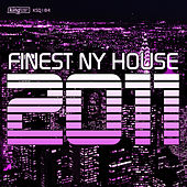 Finest NY House 2011 by Various Artists