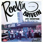 Rockin' At The Drive In by Joe Houston