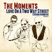 Love On A Two Way Street & Other Favorites de The Moments