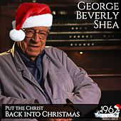 Put the Christ Back into Christmas von George Beverly Shea