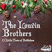 O Little Town of Bethlehem by The Louvin Brothers