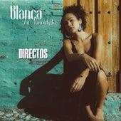 Directos (Live) by Blanca la Almendrita