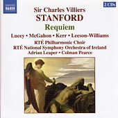 Stanford: Requiem / The Veiled Prophet of Khorassan by Various Artists