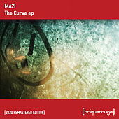 The Curve EP (2020 Remastered Edition) by Mazi