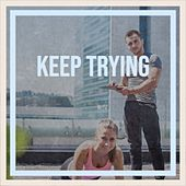 Keep Trying by Various Artists