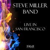 Live in San Francisco 1968 (Live) de Steve Miller Band