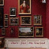 Don't Get Me Started (feat. Garrard) by Cam