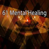 61 Mental Healing by Classical Study Music (1)