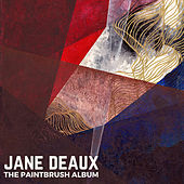 The Paintbrush Album by Jane Deaux