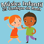 Música Infantil, 25 Cantigas De Roda de Ana Santos