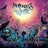 Creatures X: To The Grave by Motionless In White