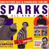 Gratuitous Sax & Senseless Violins de Sparks
