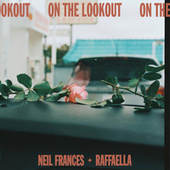 On the Lookout (feat. Raffaella) de Neil Frances