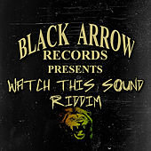 Watch This Sound Riddim de Various Artists