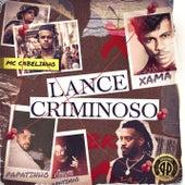 Lance Criminoso (feat. BK) de Papatinho