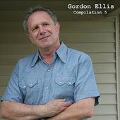 Compilation 5 by Gordon Ellis