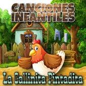 La Gallinita Pintadita by Canciones Infantiles