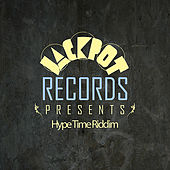 Jackpot Presents Hype Time Riddim von Various Artists