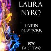 Live in New York 1970 Part Two (LIVE) de Laura Nyro