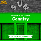 The Door to Sun Records: Country (30 Country Classics) by Various Artists