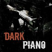 Dark Piano by Various Artists