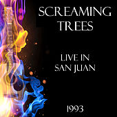 Live in San Juan 1993 (Live) by Screaming Trees