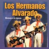 MENSAJE A LA IGLESIA de Hermanos Alvarado