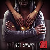 Made, Vol. 13 - Get Swavy by Various Artists